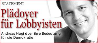 Plädoyer für die Lobbyisten